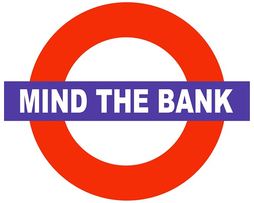 MIND THE BANK LOGO by Colonel Flick