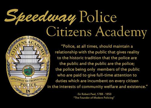 Speedway Citizens Academy-Sir Robert Peel Quote