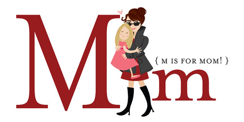 M is for Alpha MOM!
