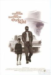 完美的世界 A Perfect World(1993)_完美的电影,泪腺失控