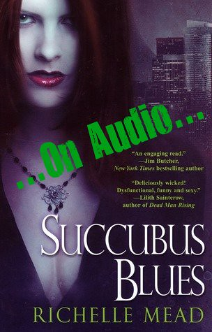Succubus Blues (Georgina Kincaid #1) by Richelle Mead