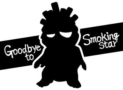 goodbye Smoking Star