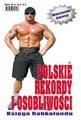 Polskie Rekordy i Osobliwości - rocznik 8