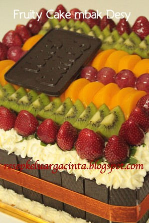 Fruity Cake mbak Desy FM