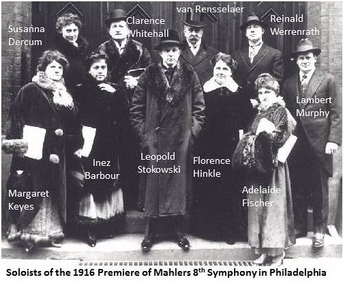 Mahler Solists at American Philadelphia  Premiere 1916