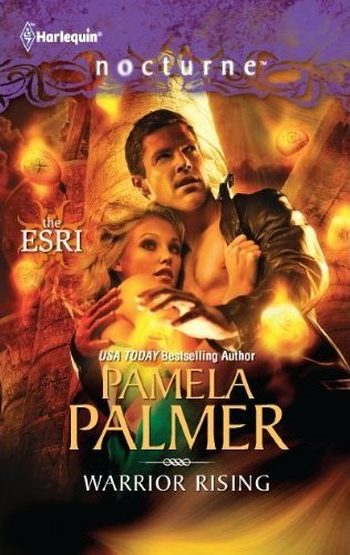 March 20th 2012 by Harlequin              Warrior Rising (Nocturne) by Pamela Palmer