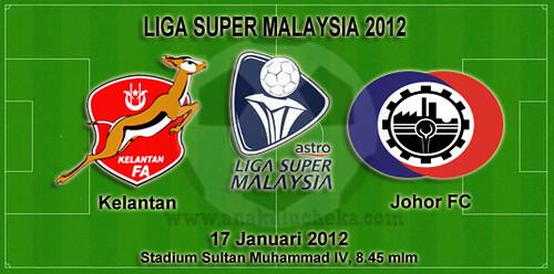kelantan vs johor fc Kelantan vs Johor FC Liga Super Malaysia 2012