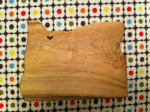 my oregon cutting board from Andrew