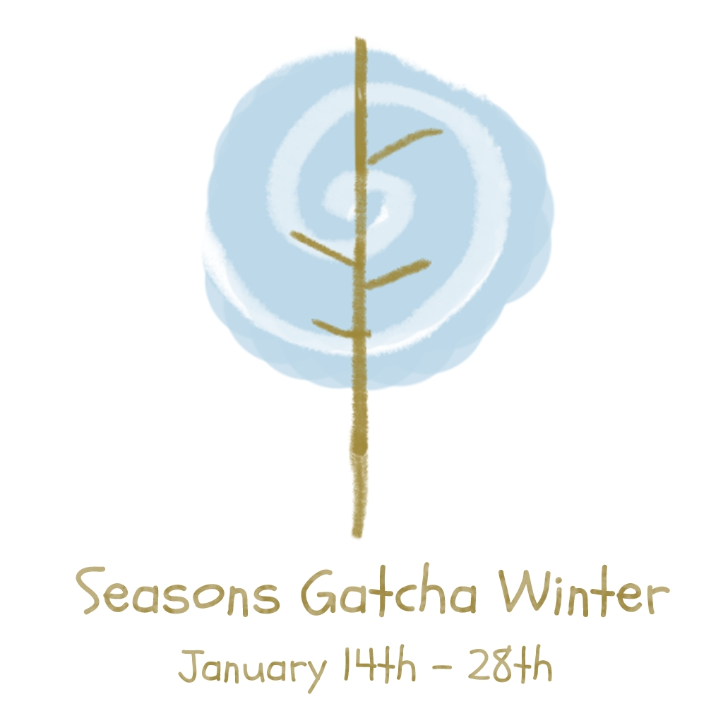 The Seasons Gatcha - Winter