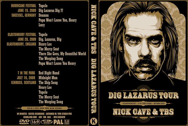 Nick Cave & TBS - Dig Lazarus Tour