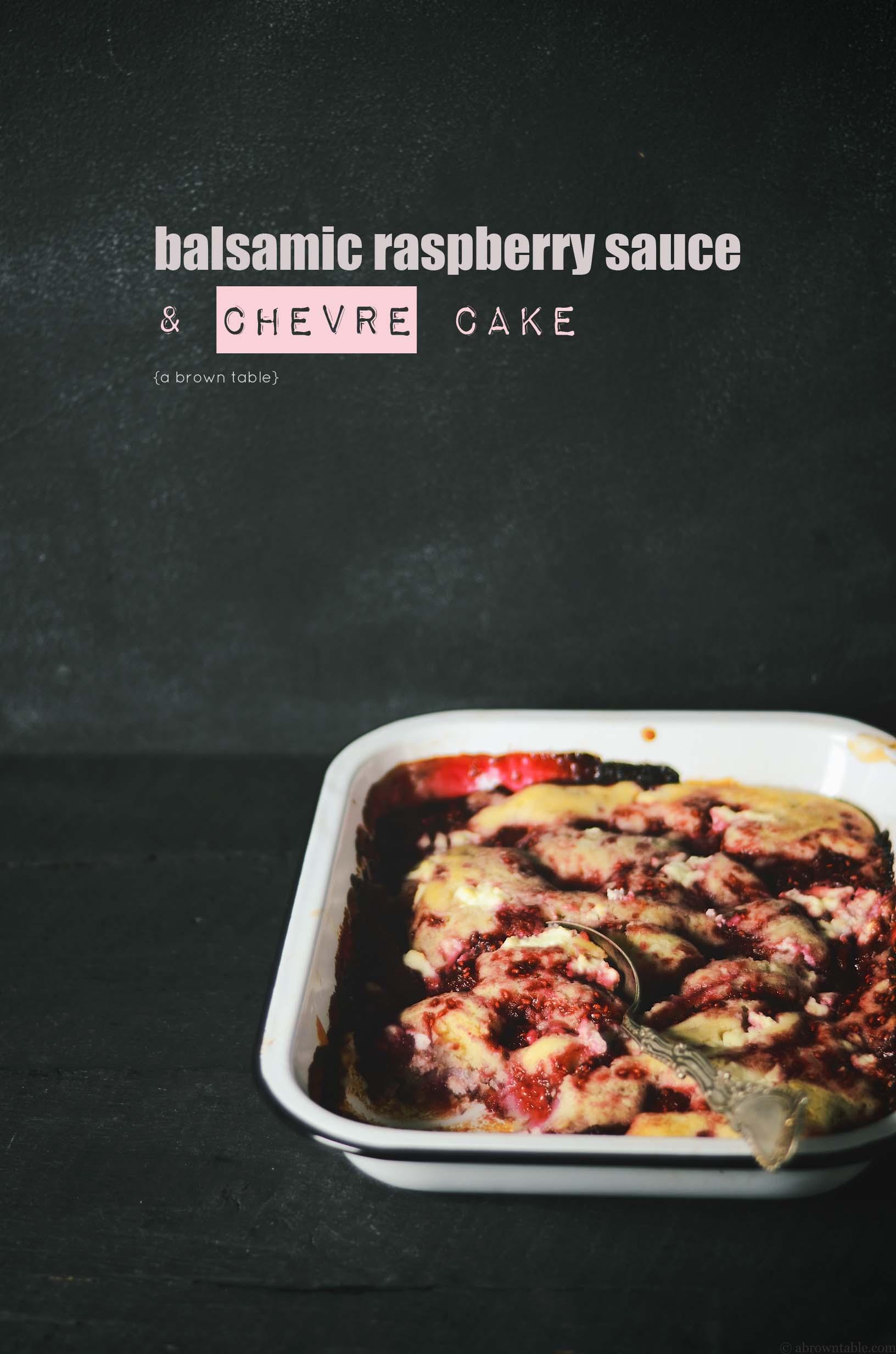 balsamic raspberry sauce and chevre cake
