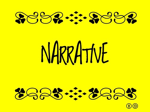 Buzzword Bingo: Narrative = A story or account of events and experiences (2011)