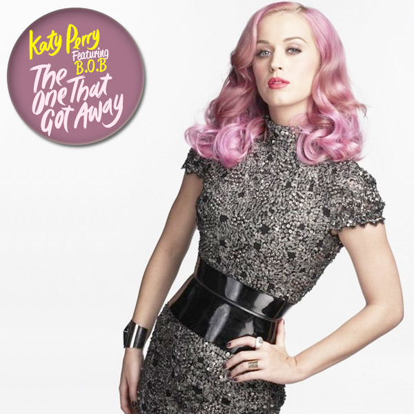 Katy Perry - The One That Got Away f BOB