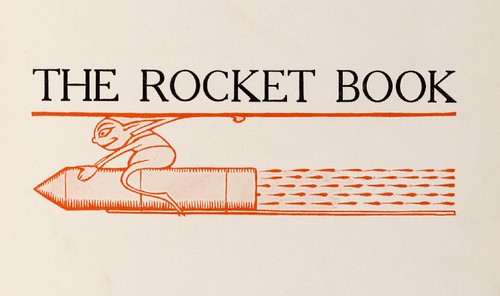 Illustrated children's book : The Rocket Book 1912 a