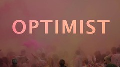 Optimist on Vimeo by Brian Thomson