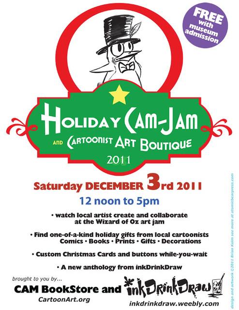 Holiday CAM-Jam 2011 and Cartoonist Art Boutique Dec 3rd