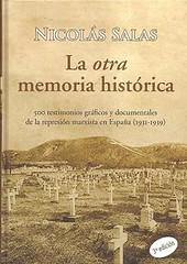 """""""La otra memoria Histórica"""" (2006), del sevillano adoptado Nicolás Salas"""
