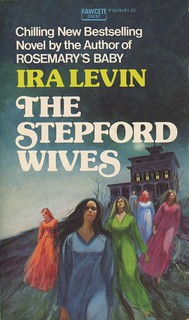 Levin, Ira - The Stepford Wives