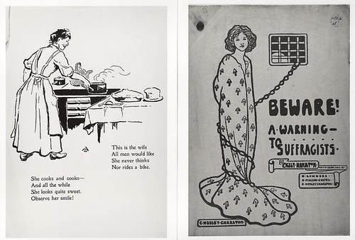 Two black and white illustrations of women. One is a woman baking a pie and reads She cooks and cooks all the while, She looks quite sweet observe her smile! This is the wife all men would like she never thinks or rides a bike! The other image is a woman chained in a cell that reads Beware! A warning to suffragists!