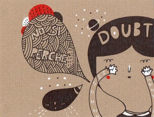 Doubt by Pinkrain Indie Design