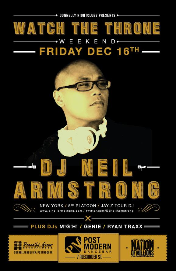 DJ Neil Armstrong - Watch the Throne Weekend Vancouver @ Post Modern Dancebar