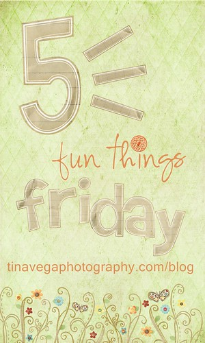 5 Fun Things Friday