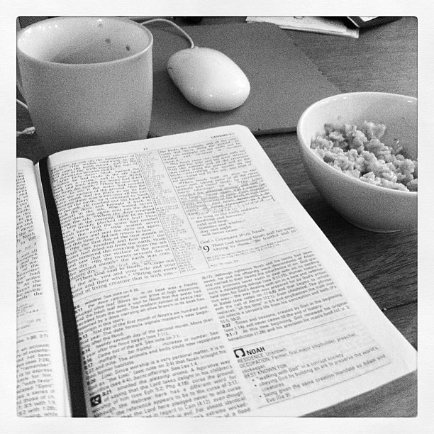 Bible reading. Coffee. Oatmeal. All good stuff