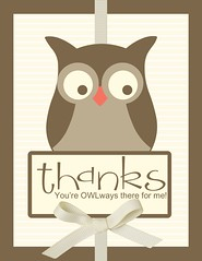OWLways There For Me Thank You Card