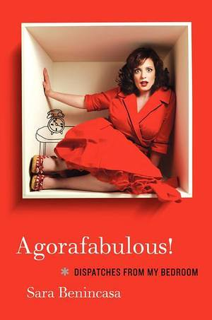 The Agorafabulous book cover, featuring Benincasa in a red dress in a small room/box, looking scared at the camera
