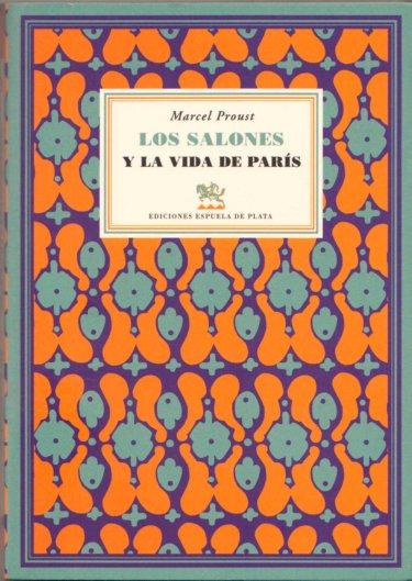 11k26 Proust salones y la vida de París