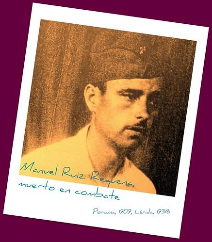Manuel Ruiz Requena, muerto en combate entre el día 14 y 15 de agosto de 1938