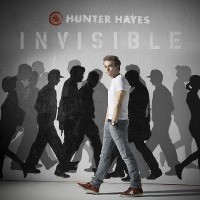 Hunter Hayes – Invisible