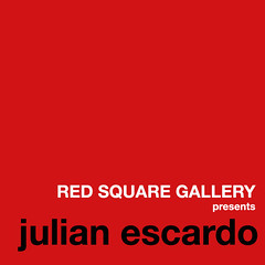 RED SQUARE GALLERY presents Julian Escardo