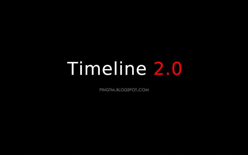 Timeline 2.0