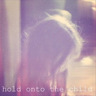 ~hold onto the child~