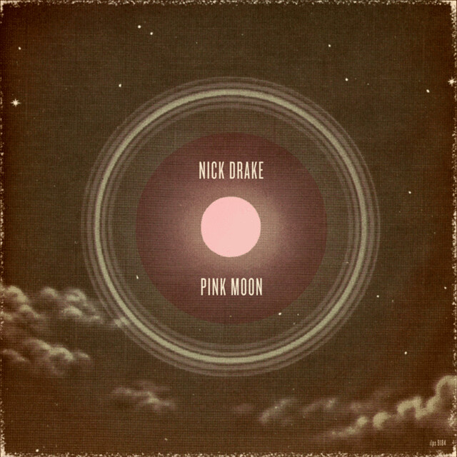 Nick Drake - Pink Moon redesign