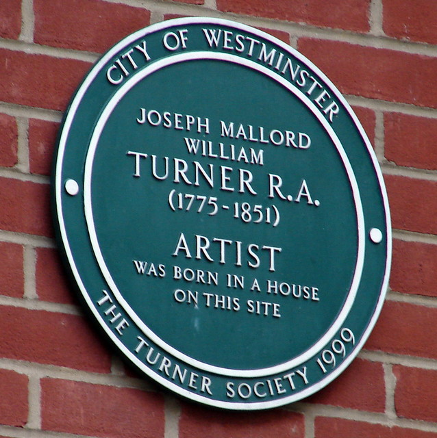 Joseph Mallord William Turner green plaque - Joseph Mallord William Turner RA (1775-1851) artist was born in a house on this site