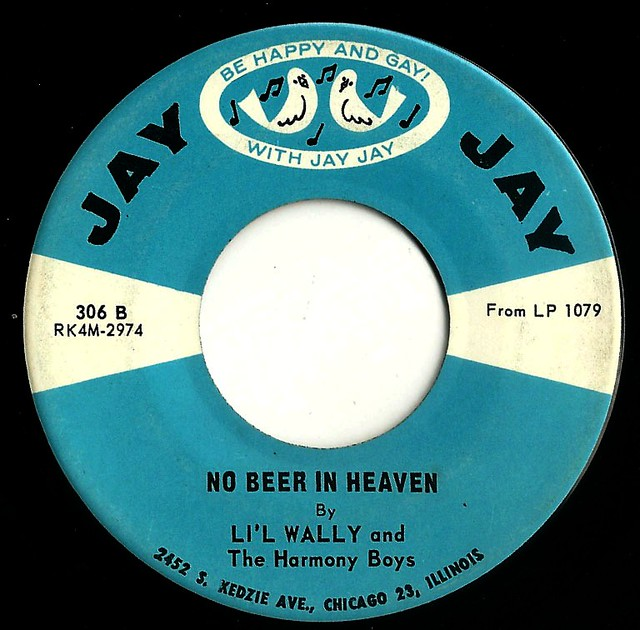 Li'l Wally & The Harmony Boys - No Beer In Heaven