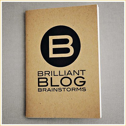 brilliant blog brainstorms