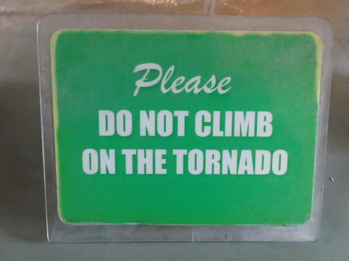 Please do not climb on the tornado