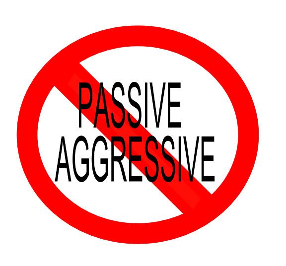 No Passive Aggressive