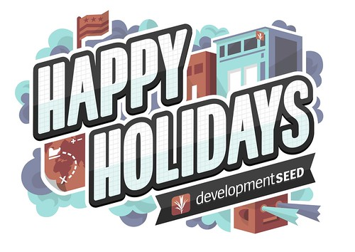Happy holidays from Development Seed