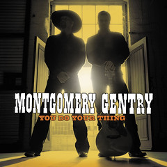Montgomery Gentry - You Do Your Thing - Front