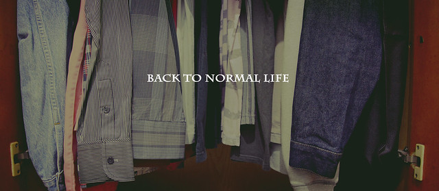 back to normal life