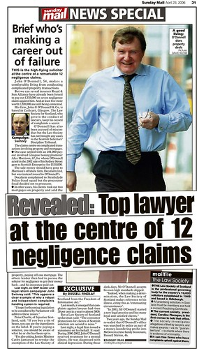 Revealed - Top Lawyer at the centre of 12 negligence claims April 23 Sunday Mail 2006