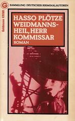Hasso Plötze: Waismannsheil, Herr Kommissar, München: Goldmann