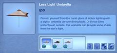 Less Light Umbrella