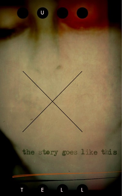 The Story (Unrecorded)