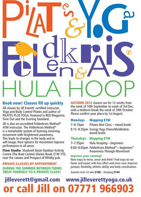 Jill Everett Yoga, Pilates and Feldenkrais - Autum 2012 timetable