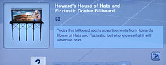 Howard's House of Hats and Fizztastic Double Billboard